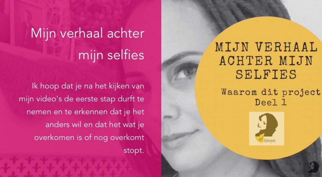 Mjn verhaal achter mijn selfies